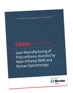 Lean Manufacturing of Polyurethane, Assisted by Near-infrared (NIR) and Raman Spectroscopy