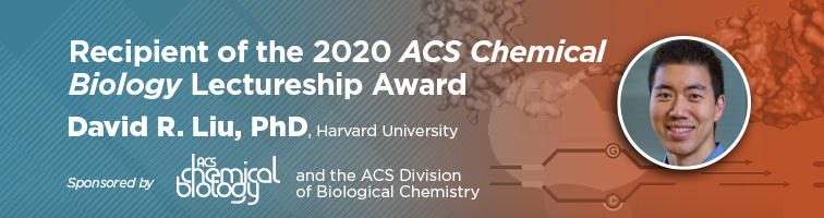 Recipient of the 2020 ACS Chemical Biology Lectureship Award