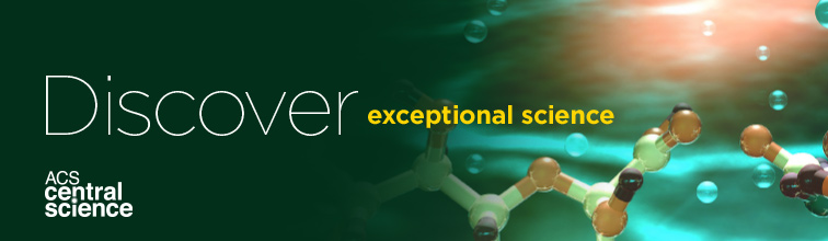 Discover exceptional science - Discover ACS Central Science