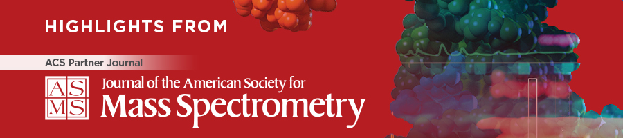 Highlights from the Journal of the American Society for Mass Spectrometry